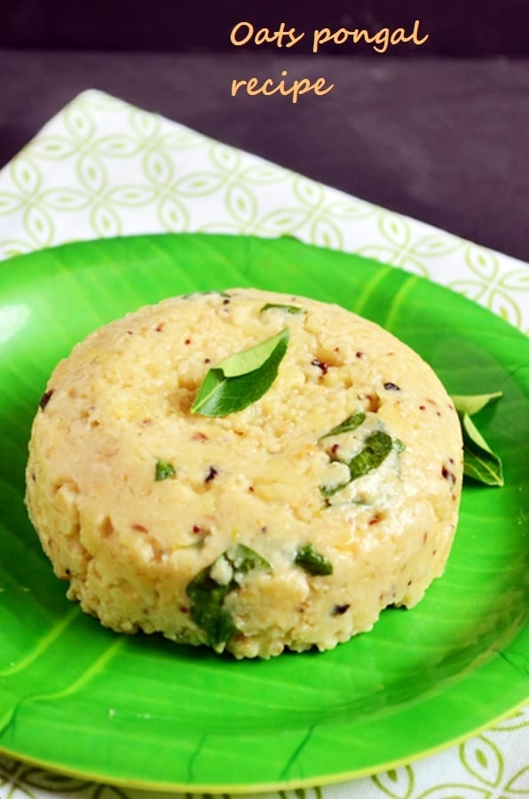Healthy oats pongal served in a green plate for breakfast