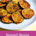 Begun Bhaja Recipe