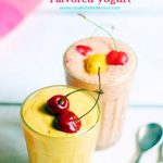 flavored yogurt recipe, fruit yogurt recipe