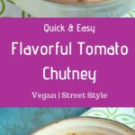 tomato chutney recipe with tamarind,learn how to make spicy,tangy and flavorful tomato red chutney for dosa with this easy step by step recipe with photos!