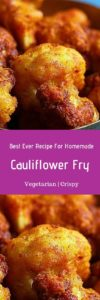 Cauliflower fry recipe